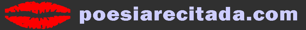 poesiarecitada.com |Poemas recitados